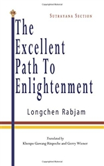 The Excellent Path to Enlightenment - Sutrayana Section (Volume 1),Longchen Rabjam, Khenpo Gawang Rinpoche (Translator), Gerry Wiener (Translator)
