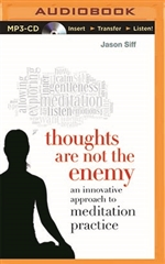 Thoughts Are Not the Enemy (MP3)