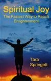 Spiritual Joy : The Buddhist Dzogchen Path to Enlightenment, Tara Springett