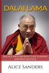 Dalai Lama Greatest Life Lessons and Best Quotes