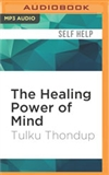 Healing Power of Mind: (MP3 CD) Tulku Thondup