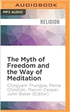 Myth of Freedom and the Way of Meditation, Chogyam Trungpa Rinpoche Brillance Audio, MP3 CD