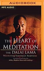 Heart of Meditation: Discovering Innermost Awareness MP3 CD His Holiness the Dalai Lama