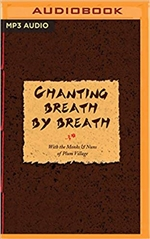 Chanting Breath by Breath, Thich Nhat Hanh, Brillance Audio, MP3 CD