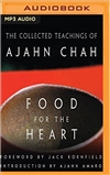 Food for the Heart: The Collected Teachings of Ajahn Chah (MP3 CD)