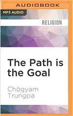 Path is the Goal:  A Basic Handbook of Buddhist Meditation (MP3 CD) Chögyam Trungpa  Rinpoche