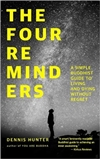 Four Reminders <br> by Dennis Hunter