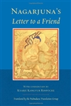 Nagarjuna's Letter to a Friend (PB)<br>with Commentary by Kyabje Kangyur Rinpoche