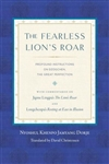 Fearless Lion's Roar: Profound Instructions on Dzogchen