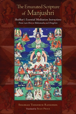 Emanated Scripture of Manjushri: Shabkar's Essential Meditation Instructions