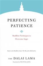Perfecting Patience: Buddhist Techniques to Overcome Anger, H.H. the Fourteenth Dalai Lama, Shambhala Publications,