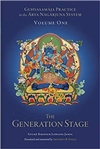 Guhyasamaja Practice in the Arya Nagarjuna System, Volume One: The Generation Stage