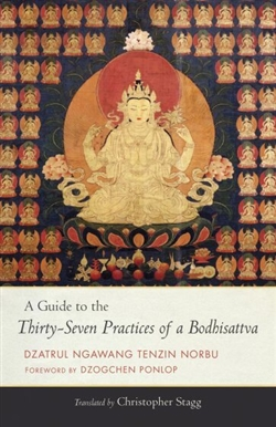 Guide to the Thirty-Seven Practices of a Bodhisattva,