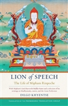 Lion of Speech: The Life of Mipham Rinpoche