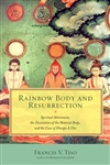 Rainbow Body and Resurrection