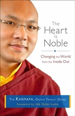 Heart Is Noble: Changing the World from the Inside Out