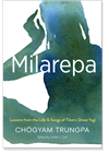Milarepa Lessons from the Life and Songs of Tibet's Great Yogi