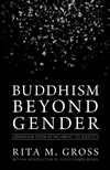 Buddhism beyond Gender: Liberation from Attachment to Identity