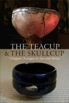 Teacup and the Skullcup