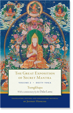 The Great Exposition of Secret Mantra, Volume 2 Deity Yoga