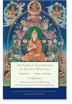The Great Exposition of Secret Mantra, Volume 3 Yoga Tantra