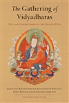 Gathering of Vidyadharas: Text and Commentaries on the Rigdzin Dupa