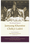 Life and Times of Jamyang Khyentse Chökyi Lodro