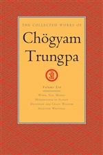 Collected Works of Chogyam Trungpa, Vol. 10