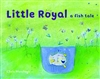 Little Royal a Fish Tale,Chelo Manchego