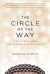Circle of the Way: A Concise History of Zen from the Buddha to the Modern World