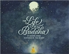 Life of the Buddha, Heather Sanche  (Author), Tara di Gesu (Illustrator), Bala Kids