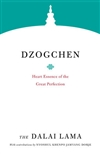 Dzogchen: Heart Essence of the Great Perfection by The Dalai Lama, Shambhala