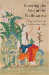 Entering the Way of the Bodhisattva: A New Translation and Contemporary Guide, Shantideva and Khenpo David Karma Choephel