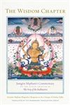 The Wisdom Chapter: Jamgon Mipham's Commentary on the Ninth Chapter of The Way of the Bodhisattva Jamgon Mipham
