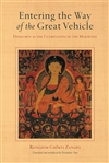 Entering the Way of the Great Vehicle: Dzogchen as the Culmination of the Mahayana, Rongzom Chok Zangpo
