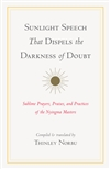 Sunlight Speech That Dispels the Darkness of Doubt, Thinley Norbu