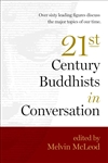 21st Century Buddhists in Conversation  Melvin McLeod (Editor)