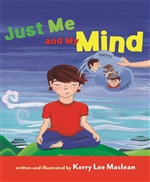 Just Me and My Mind (An Interactive Book)