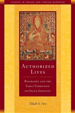 Authorized Lives: Biography and the Early Formation of Geluk Identity