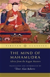 Mind of Mahamudra: Advice from the Kagyu Master