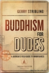 Buddhism For Dudes