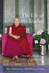 Life of My Teacher: A Biography of Kyabje Ling Rinpoche