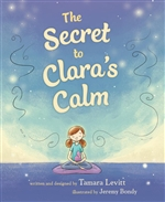 Secret to Clara's Calm, Tamara Levitt,