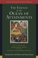 Essence of the Ocean of Attainments: The Creation Stage of the Guhyasamaja Tantra