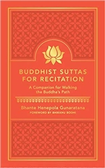 Buddhist Suttas for Recitation: A Companion for Walking the Buddha's Path
