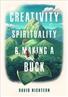 Creativity, Spirituality, and Making a Buck, David Nichtern