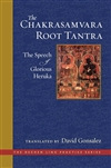 The Chakrasamvara Root Tantra: The Speech of Glorious Heruka, Translated by David Gonsalez, Wisdom Publications