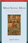 Mind Seeing Mind: Mahamudra and the Geluk Tradition of Tibetan Buddhism