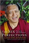 Six Perfections: The Practice of the Bodhisattvas, Lama Zopa Rinpoche, Wisdom Publications