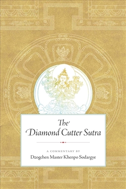 Diamond Cutter Sutra: A Commentary,